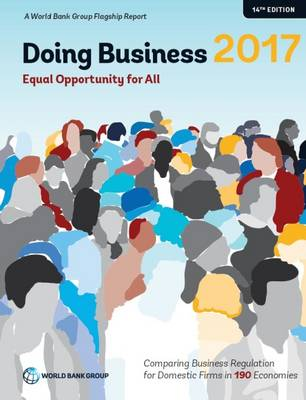 Doing business 2017: equal opportunity for all (Paperback)