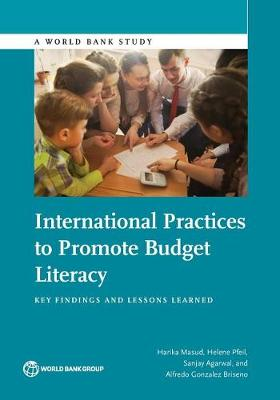 International practices to promote budget literacy: key findings and lessons learned - World Bank studies (Paperback)