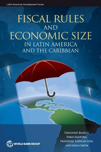 Fiscal Rules and Economic Size in Latin America and the Caribbean (Paperback)