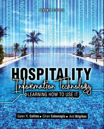 Hospitality Information Technology: Learning how to Use it (Paperback)