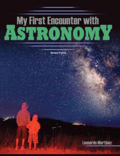 My First Encounter with Astronomy (Paperback)