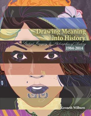 Drawing Meaning into History (Paperback)