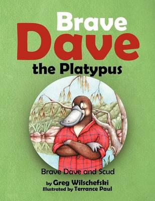 Brave Dave the Platypus (Paperback)