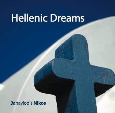 Hellenic Dreams (Paperback)