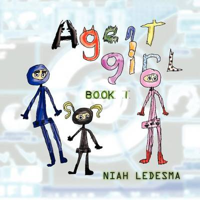 Agent Girl: Book 1 (Paperback)