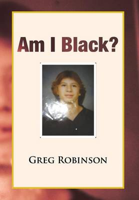 Am I Black? (Hardback)
