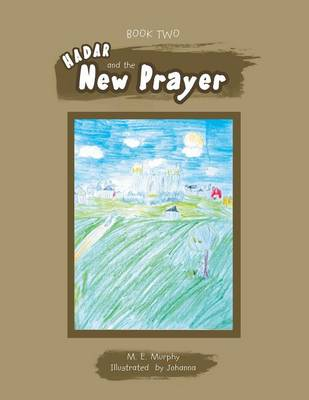 Book Two Hadar and the New Prayer (Paperback)