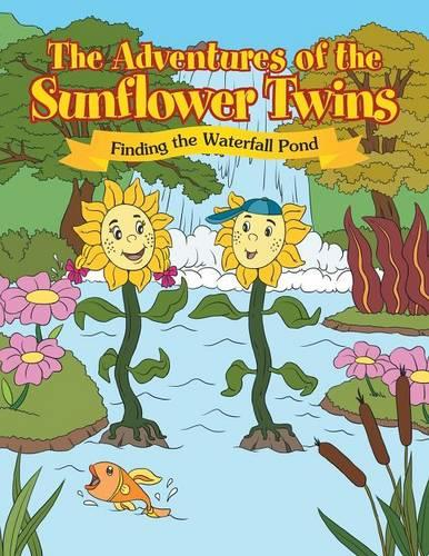 The Adventure of the Sunflower Twins in Finding the Waterfall Pond (Paperback)