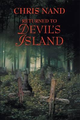 Returned to Devil's Island (Hardback)