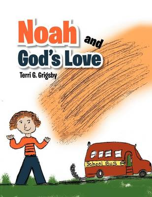 Noah and God's Love (Paperback)
