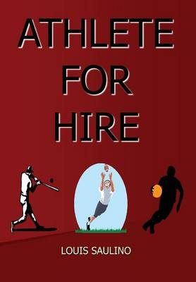 Athlete for Hire (Hardback)