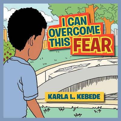 I Can Overcome This Fear (Paperback)
