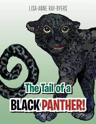 The Tail of a Black Panther! (Paperback)