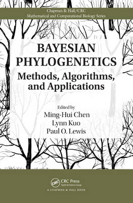 Bayesian Phylogenetics: Methods, Algorithms, and Applications - Chapman & Hall/CRC Mathematical and Computational Biology (Hardback)