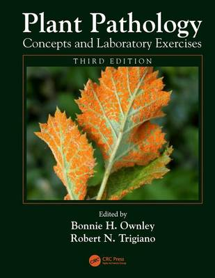 Plant Pathology Concepts and Laboratory Exercises, Third Edition (Paperback)