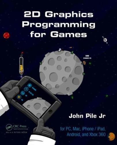 2D Graphics Programming for Games (Hardback)