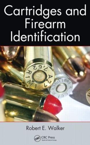 Cartridges and Firearm Identification (Hardback)