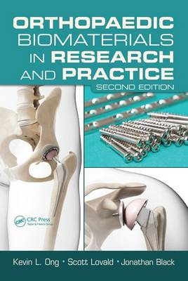 Orthopaedic Biomaterials in Research and Practice, Second Edition (Hardback)