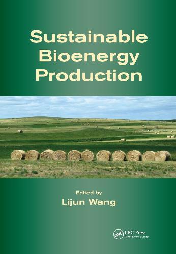Sustainable Bioenergy Production (Hardback)
