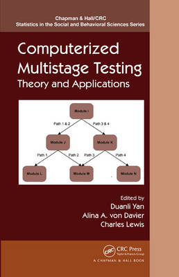 Computerized Multistage Testing: Theory and Applications - Chapman & Hall/CRC Statistics in the Social and Behavioral Sciences (Hardback)