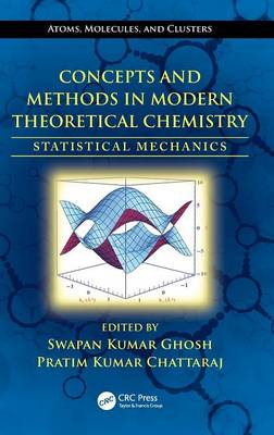 Concepts and Methods in Modern Theoretical Chemistry: Statistical Mechanics (Hardback)