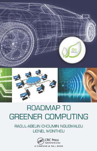 Roadmap to Greener Computing (Paperback)