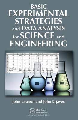 Basic Experimental Strategies and Data Analysis for Science and Engineering (Hardback)