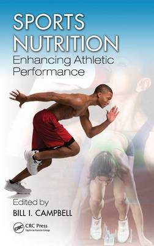Sports Nutrition: Enhancing Athletic Performance (Hardback)
