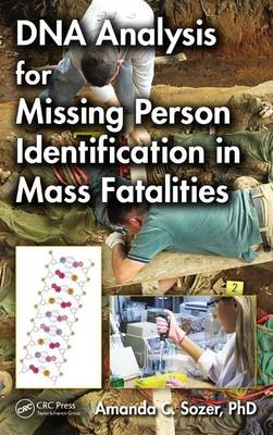 DNA Analysis for Missing Person Identification in Mass Fatalities (Hardback)