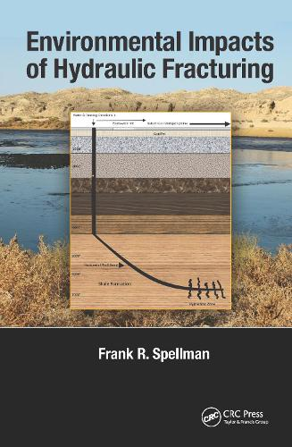 Environmental Impacts of Hydraulic Fracturing (Hardback)