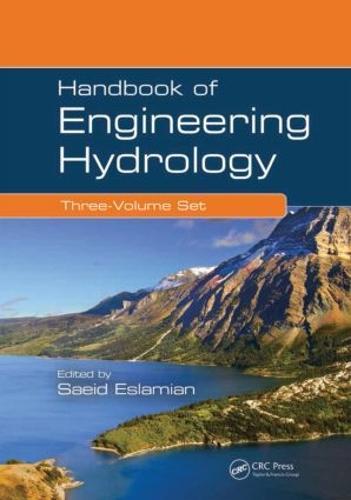 Handbook of Engineering Hydrology (Three-Volume Set) (Hardback)