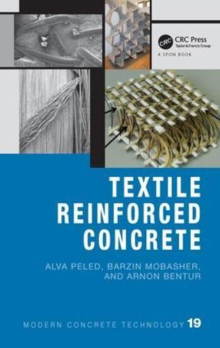 Textile Reinforced Concrete - Modern Concrete Technology 19 (Hardback)