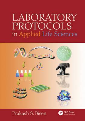 Laboratory Protocols in Applied Life Sciences (Hardback)