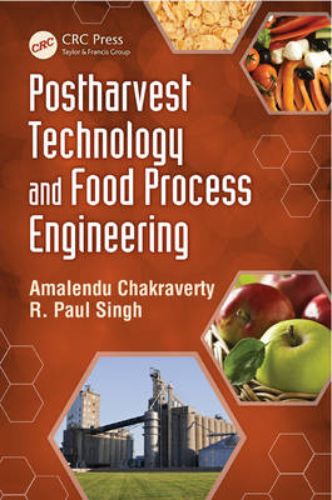Postharvest Technology and Food Process Engineering (Hardback)