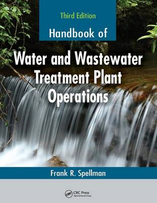 Handbook of Water and Wastewater Treatment Plant Operations, Third Edition (Paperback)