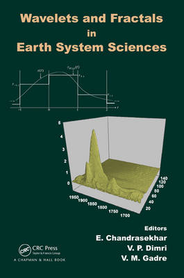 Wavelets and Fractals in Earth System Sciences (Hardback)