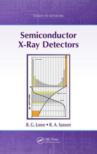 Semiconductor X-Ray Detectors - Series in Sensors (Hardback)