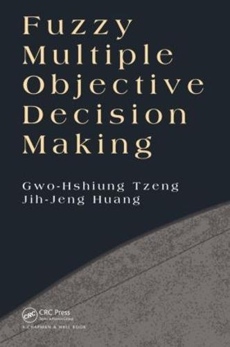 Fuzzy Multiple Objective Decision Making (Hardback)