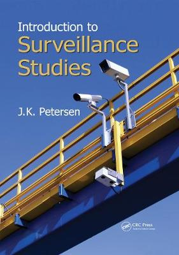 Introduction to Surveillance Studies (Hardback)