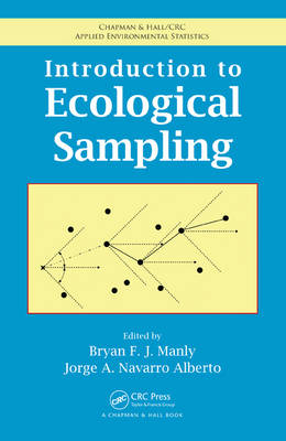 Introduction to Ecological Sampling - Chapman & Hall/CRC Applied Environmental Statistics (Hardback)