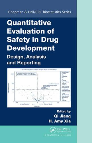 Quantitative Evaluation of Safety in Drug Development: Design, Analysis and Reporting - Chapman & Hall/CRC Biostatistics Series (Hardback)