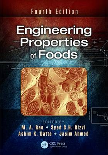Engineering Properties of Foods, Fourth Edition (Hardback)