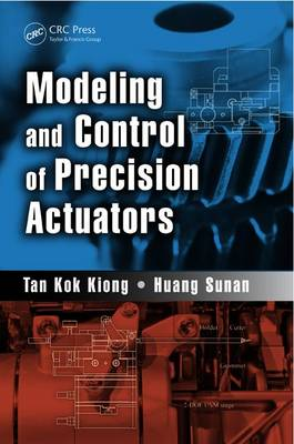 Modeling and Control of Precision Actuators (Hardback)