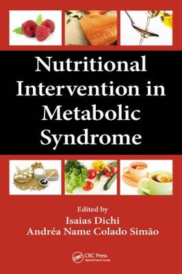 Nutritional Intervention in Metabolic Syndrome (Hardback)