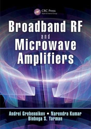 Broadband RF and Microwave Amplifiers (Hardback)