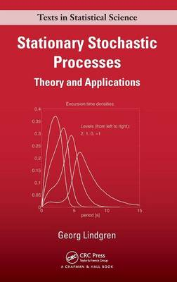 Stationary Stochastic Processes: Theory and Applications - Chapman & Hall/CRC Texts in Statistical Science (Hardback)