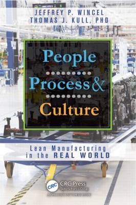 People, Process, and Culture: Lean Manufacturing in the Real World (Hardback)