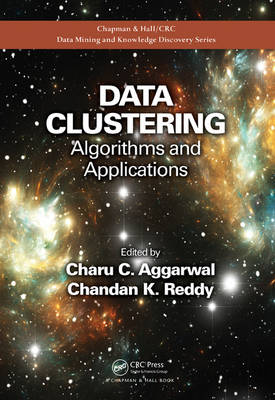 Data Clustering: Algorithms and Applications - Chapman & Hall/CRC Data Mining and Knowledge Discovery Series (Hardback)