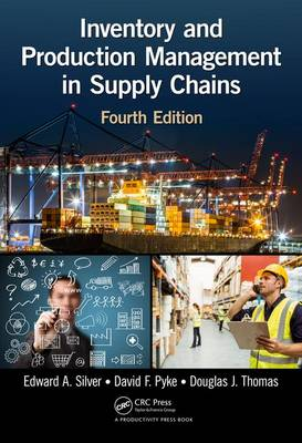 Inventory and Production Management in Supply Chains (Hardback)