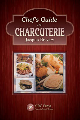 Chef's Guide to Charcuterie (Hardback)